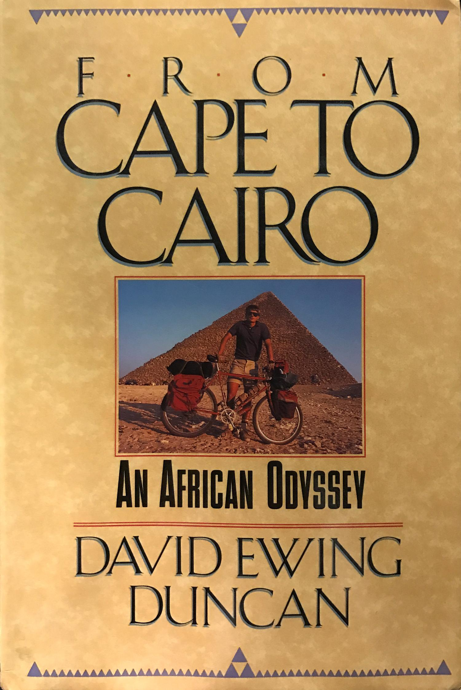 From Cape to Cairo: One Man's Trek Across Africa